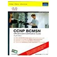 CCNP BCMSN Official Exam Certification Guide (642-812)