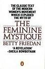 The Feminine Mystique (Pelican)