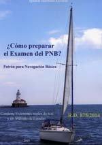 ¿Cómo preparar el examen del PNB?: patrón para navegación básica por From Fragata Libros Náuticos