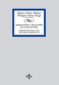 Mediación y solución de conflictos: Habilidades para una necesidad emergente (Derecho - Biblioteca Universitaria De Editorial Tecnos)