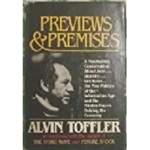 Previews and Premises by Alvin Toffler (1983-05-01)