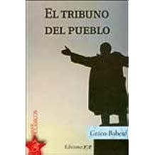 TRIBUNO DEL PUEBLO EL