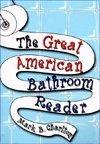 Title: Great American Bathroom Reader