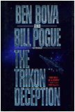 The Trikon Deception by Ben Bova (1992-02-05)