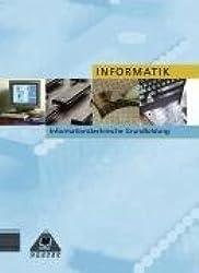 Lehrbuch Informatik /Informationstechnische Grundbildung