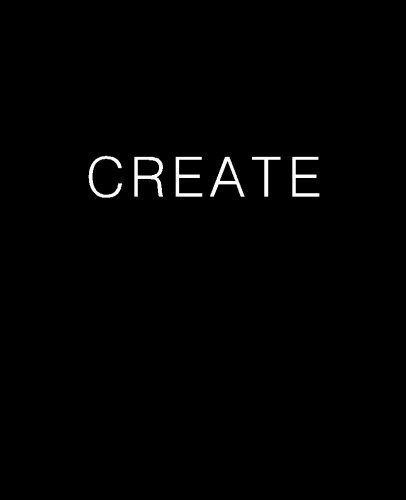 CREATE Journal (Blank/Lined)