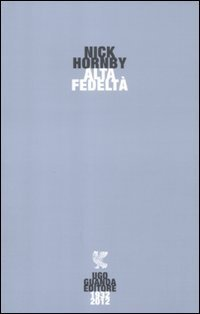 Alta fedelt?? by Hornby Nick (2012-08-06)