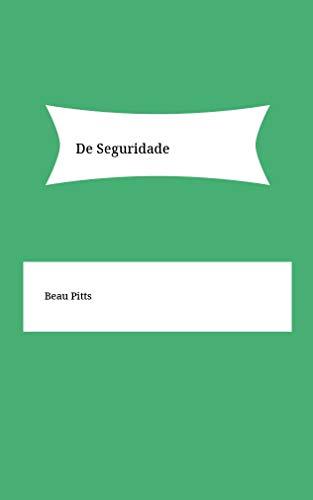 De Seguridade (Galician Edition) por Beau Pitts
