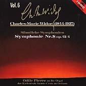 Die Sinfonien Vol. 6 (gespielt an der Cavaille-Coll-Orgel der Kathedrale zu Orleans)