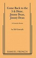 come-back-to-the-5-and-dime-jimmy-dean-a-comedy-drama