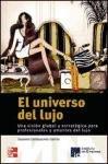 Universo del lujo, el