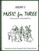 Musik für Drei, Vol. 5–aus dem späten 19. & 20Jahrhundert Favoriten–Teil 2(Klarinette in Bb)