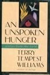 An Unspoken Hunger : Stories from the Field by Terry Tempest Williams (1994-04-05)