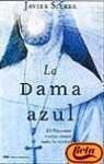 La Dama Azul, El Vaticano Nunca Conto Toda La Verdad