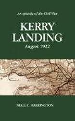 Kerry Landing - August 1922: An Episode of the Civil War
