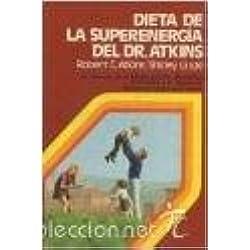 Dieta De La Superenergia Del Dr. Atkins