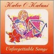 Unforgettable Songs by Kaleo O Kalani