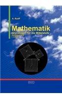 Mathematik: Grundlagen für die Mittelstufe