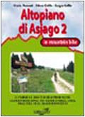 Altopiano di Asiago in mountain bike 2