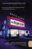 [The Film Club] (By: David Gilmour) [published: June, 2009] (David Gilmour Den Film-club)