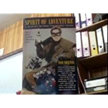 Spirit of Adventure: A Journey Beyond the Whisky Trails by Morton, Tom (1994) Paperback