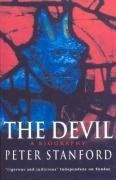 The Devil: A Biography by Stanford, Peter (2003) Paperback