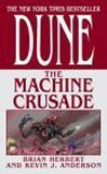 Dune: The Machine Crusade by Herbert, Brian, Anderson, Kevin J. (2004) Mass Market Paperback