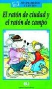 El ratón de ciudad y el ratón de campo. Con audiocassetta: El Raton De Ciudad Y El Raton De Campo (Serie verde. Prime letture) por Inc Distribooks