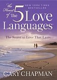 Heart of the Five Love Languages (Hardback)