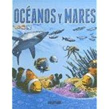Oceanos y mares/Oceans and Seas (Bajo la lupa/Under the Magnifying Glass)