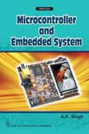 Microcontrollers and Embeded Systems par A. K. Singh