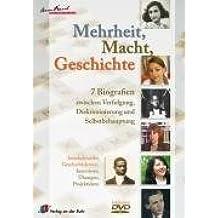 Mehrheit, Macht, Geschichte - 7 Biografien zwischen Verfolgung, Diskrimimierung und Selbstbehauptung: Interkulturelles Geschichtslernen: Interviews, Übungen, Projektideen