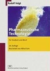 Pharmazeutische Technologie: für Studium und Beruf