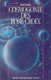 COSMOGONIE DES ROSE-CROIX. 15ème édition par Max Heindel