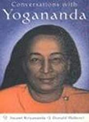 [(Conversations with Yogananda: Stories, Sayings, and Wisdom of Paramhansa Yogananda)] [Author: Swami Kriyananda] published on (May, 2005)