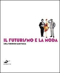 il-futurismo-e-la-moda