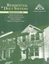 Residential Duct Systems, Manual D by HANK RUTKOWSKI (January 19,1995)