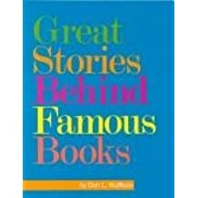 Great Stories Behind Famous Books