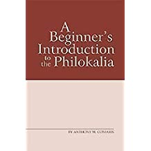 A Beginner's Introduction to the Philokalia by Anthony M. Coniaris (2004-05-03)