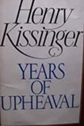 Years Of Upheaval by Henry A. Kissinger (1989-05-18)
