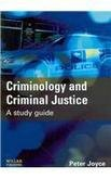 CRIMINOLOGY AND CRIMINAL JUSTICE : a Study Guide