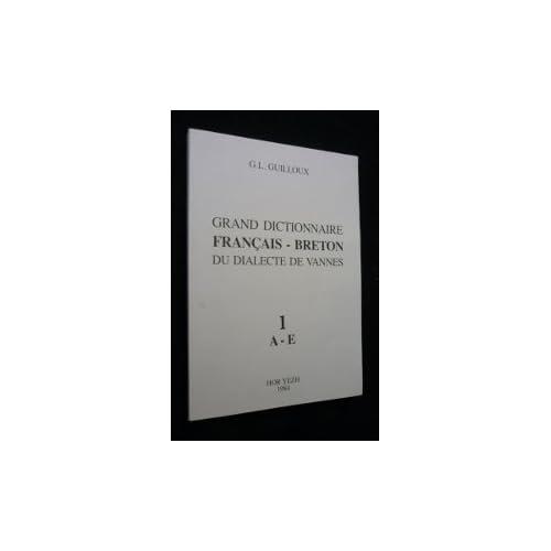 Grand dictionnaire français-breton du dialecte de Vannes