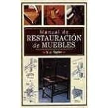 Manual de Restauracion de Muebles (Ediciones Del Prado)