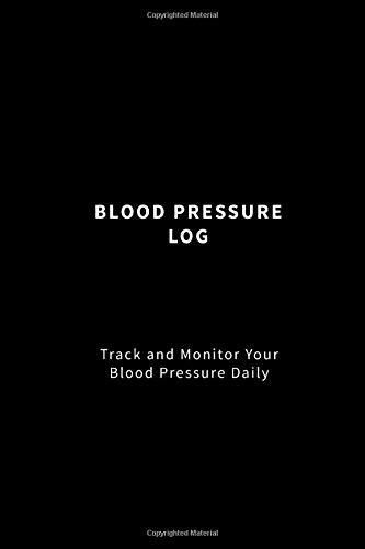 Blood Pressure Log: Track and Monitor Your Blood Pressure Daily (Black) -