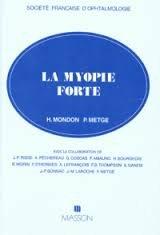 La myopie forte par Collectif, Paul Metge, Henri Mondon