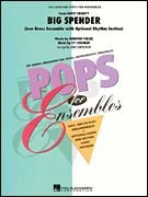 Cy Coleman: Big Spender (Sweet Charity) Choral Pops Cy Coleman und Dorothy Fields/arr. James Christensen