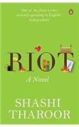 Riot: A Novel
