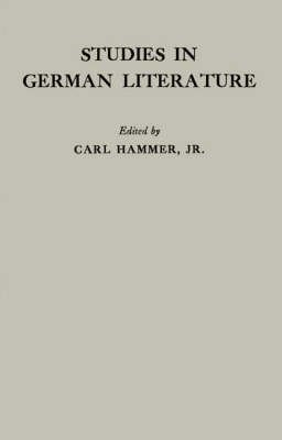 studies-in-german-literature-by-author-jr-carl-hammer-published-on-december-1982