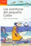 Aventuras del pequeño Colón, las (Delfines 8 Años)
