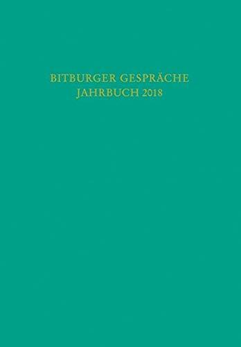 Bitburger Gespräche  Jahrbuch 2018: 61. Bitburger Gespräche zum Thema 'Parlamentarische Kontrolle in der Krise'